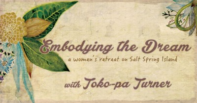 Embodying the Dream with Toko-pa
